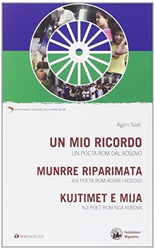 9788862443258: Un mio ricordo. Un poeta rom dal Kosovo