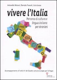 9788862502535: Vivere l'Italia. Percorso di cultura e lingua italiana per stranieri