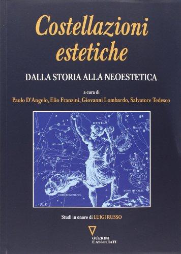 Costellazioni estetiche : dalla storia alla neoestetica