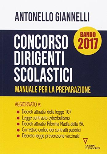 CONCORSO DIRIGENTI SCOLASTICI. MANUALE PER LA PREPARAZIONE 2017 - AA.VV.