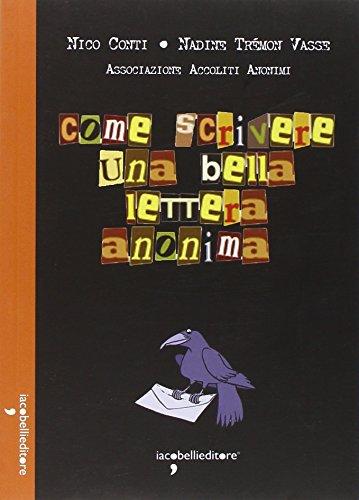 9788862522892: Come scrivere una bella lettera anonima