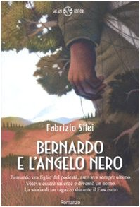 Bernardo e l'angelo nero (Italian Edition) - Silei, Fabrizio