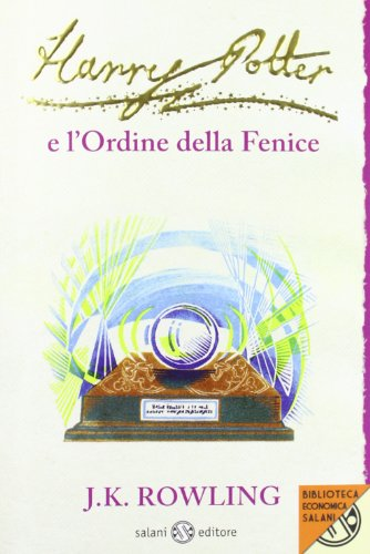 Harry Potter e l'Ordine della Fenice (Italian Edition) (8862561725) by J. K. Rowling
