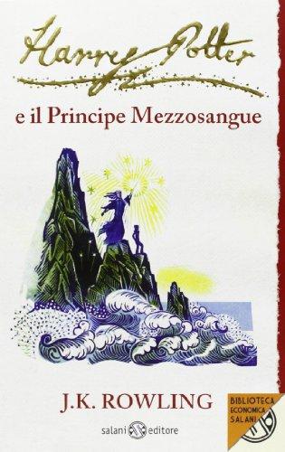 9788862561730: Harry Potter e il Principe Mezzosangue: 6 (Biblioteca economica Salani)