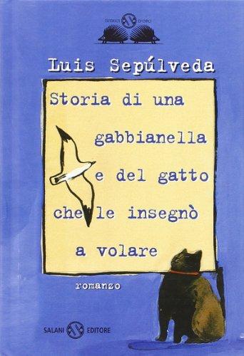 9788862561839: Storia di una gabbianella e del gatto che le insegnò a volare (Istrici d'oro)