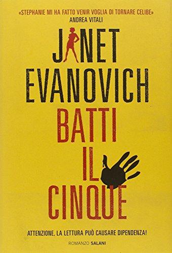 Batti il cinque: Evanovich, Janet.