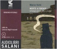 9788862562553: Morte a Firenze. Un'indagine del commissario Bordelli. Audiolibro. 10 CD Audio