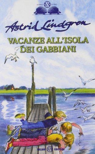 9788862565141: Vacanze all'isola dei gabbiani