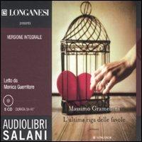 9788862565561: L'ultima riga delle favole. Audiolibro. 5 CD Audio. Ediz. integrale