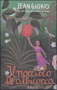 Il nocciolo dell'albicocca (9788862568203) by Jean. Giono