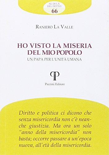 Ho visto la miseria del mio popolo.: Raniero La Valle