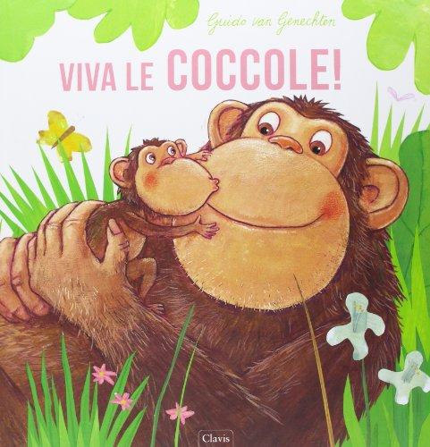 Viva le coccole! (9788862582568) by [???]