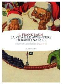 9788862611435: La vita e le avventure di Babbo Natale (Frontiere light)