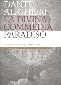 9788862611503: La Divina Commedia. Paradiso. Con note storico-mediche