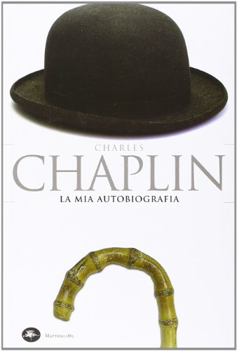 La mia autobiografia (9788862612111) by Charlie. Chaplin