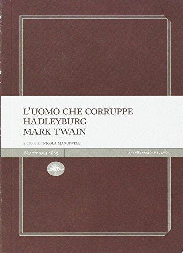 9788862612746: L'uomo che corruppe Hadleyburg (Experience Light)