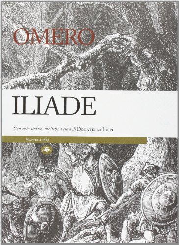 9788862613101: Iliade. Con note storico-mediche