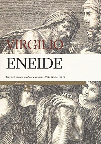 Eneide. Con note storico-mediche.: Virgilio Marone Publio