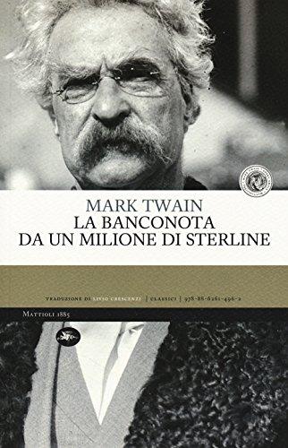 La banconota da un milione di sterline.: Twain Mark