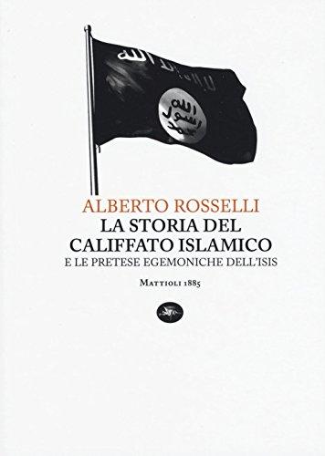 9788862615266: La storia del califfato islamico e le pretese egemoniche dell'Isis (Capoverso)
