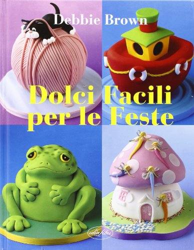 Dolci facili per le feste (8862620543) by Debbie Brown
