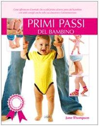 9788862620598: Primi passi del bambino (Gravidanza e prima infanzia)