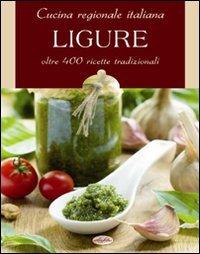 9788862621106: Cucina regionale italiana. Ligure