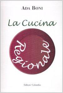 La cucina regionale: Ada Boni