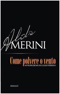 Come polvere o vento (Pretesti): Alda Merini