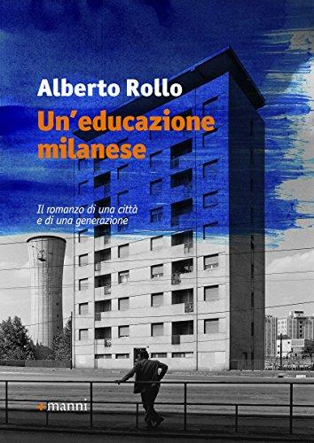 9788862667401: Un'educazione milanese (Pretesti)