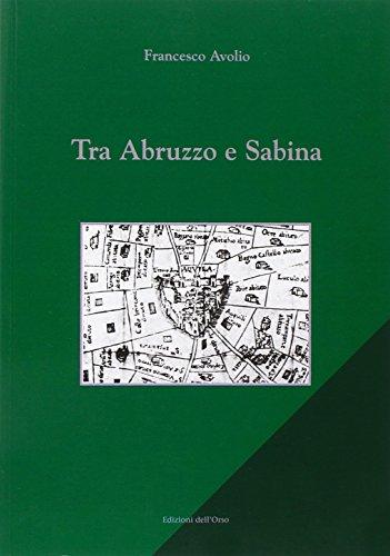 9788862741736: Tra Abruzzo e Sabina