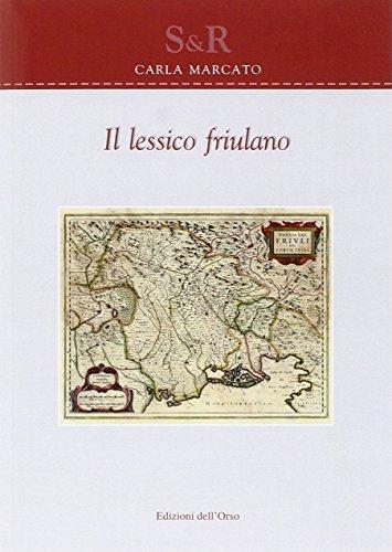 9788862745109: Il lessico friulano (Studi e ricerche)