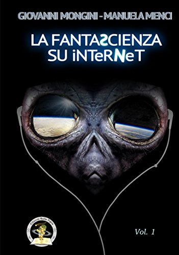La fantascienza su Internet: Menci, Manuela
