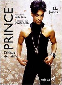 9788862881012: Prince. Schiavo del ritmo (Musica)