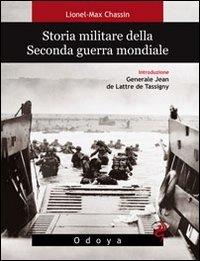 9788862881340: Storia militare della seconda guerra mondiale