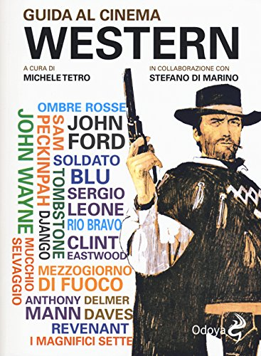 9788862883344: Guida al cinema western (Odoya library)