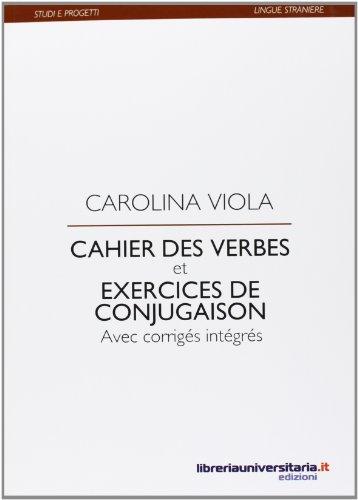 9788862921534: Cahier des verbes et exercices de conjugaison