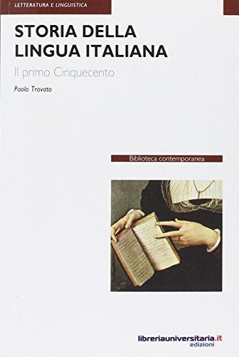 9788862922043: Storia della lingua italiana. Il primo Cinquecento (Biblioteca contemporanea)