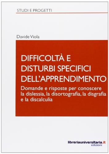 Difficoltà e disturbi specifici dell'apprendimento: Davide Viola