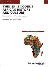 9788862923637: Themes in modern African history and culture