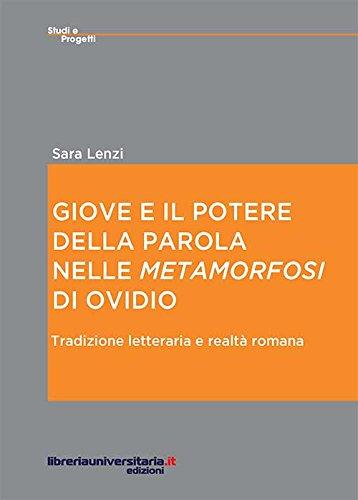 9788862926089: Giove e il potere della parola nelle «Metamorfosi» di Ovidio (Studi e progetti)