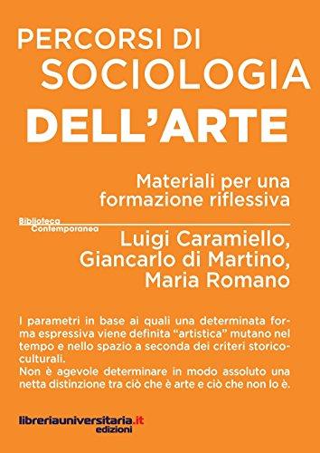 Percorsi di sociologia dell'arte. Materiali per una: Caramiello, Luigi; Di