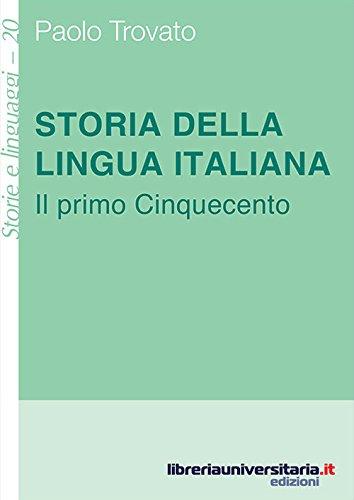 9788862928090: Storia della lingua italiana. Il primo Cinquecento (Storie e linguaggi)