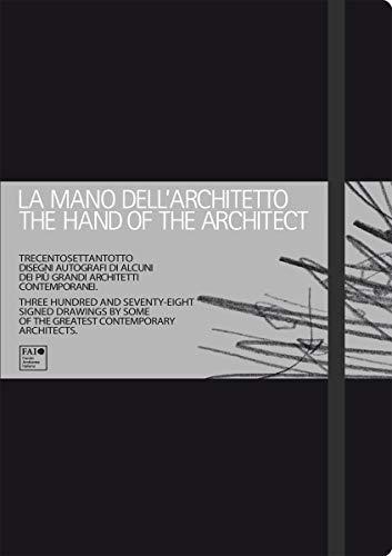 Moleskine La Mano Dell'architetto / The Hand of the Architect (Hardcover): Moleskine