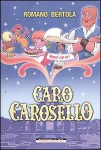 9788862981958: Caro Carosello