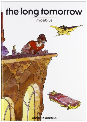 9788863044690: The long tomorrow. Absolute Moebius: 2