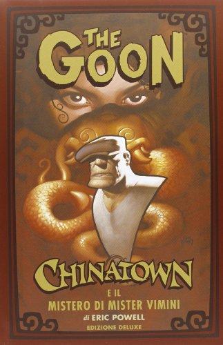 9788863048629: The Goon. Chinatown e il mistero di Mister Vimini. Ediz. limitata vol. 6