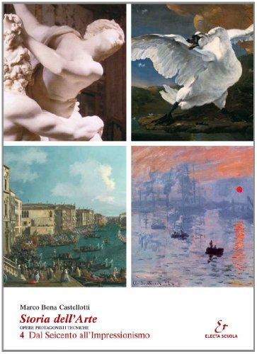 9788863080049: Storia dell'arte. Opere, protagonisti, tecniche. Per le Scuole superiori: 4