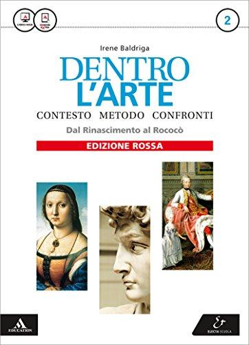 9788863081305: Dentro l'arte. Ediz. rossa. Per le Scuole superiori. Con e-book. Con espansione online: 2