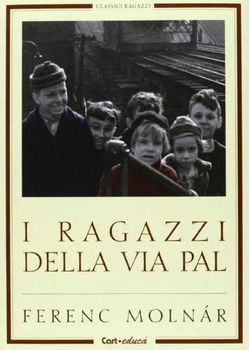 9788863092912: I ragazzi di via Pál. Ediz. illustrata